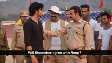 Shamsher makes a promise to Roop!