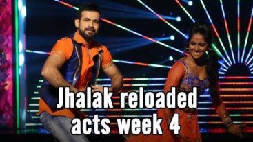 A Jhalak of the Reloaded Acts of Week 4