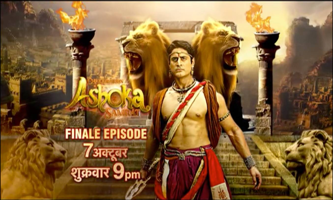 Don't miss Finale Episode of Chakravartin Ashoka Samrat, 7 October, Friday: 9PM!