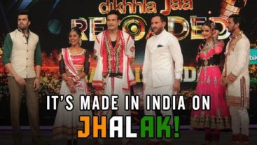 Independence Day Exclusive: Jhalak Made in India!