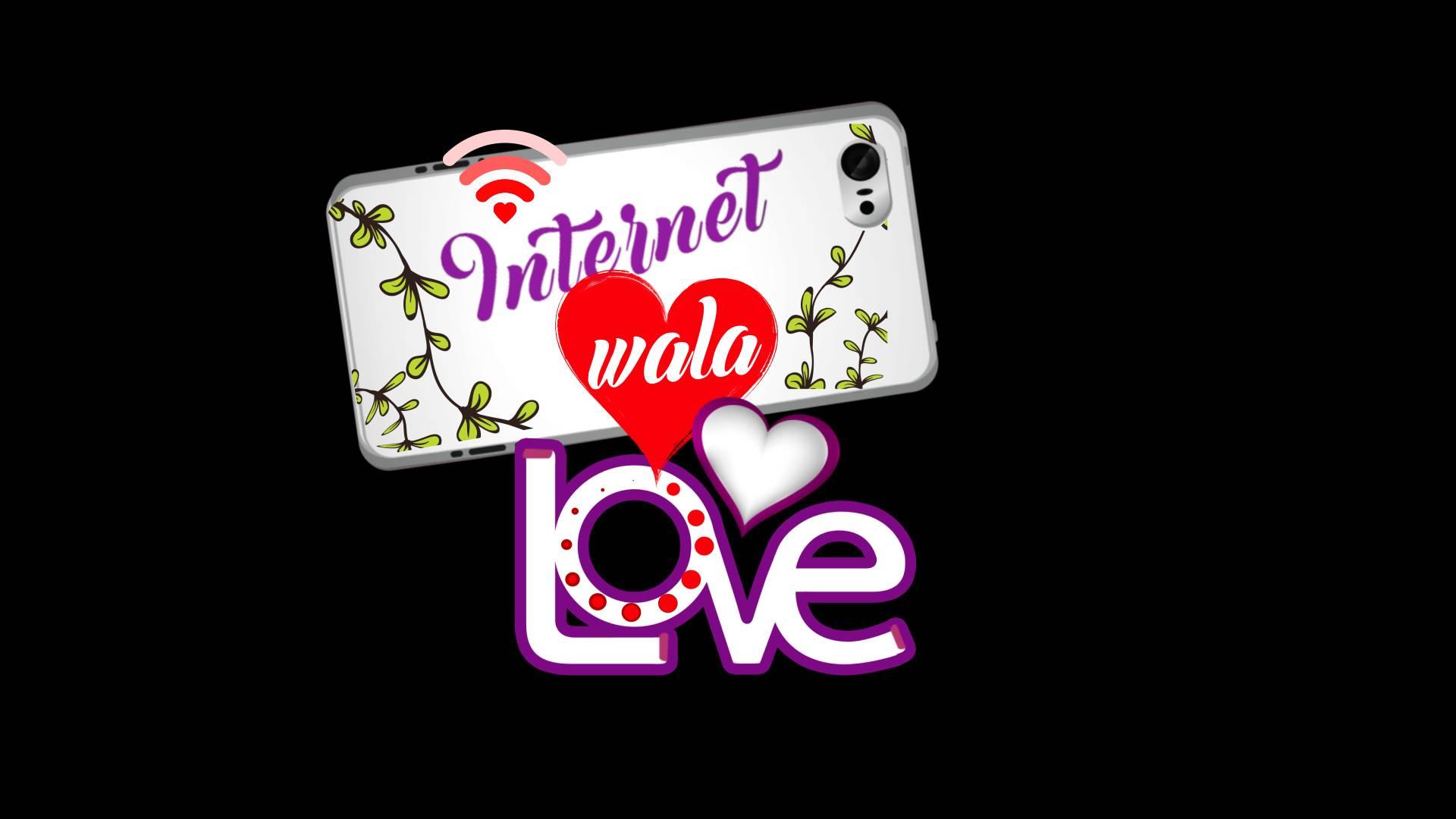 Internet Wala Love