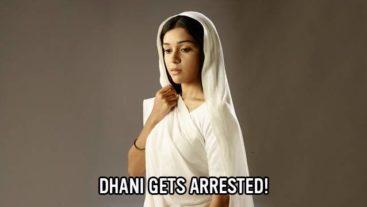 Ishq Ka Rang Safed Exclusive: Dhani gets arrested!