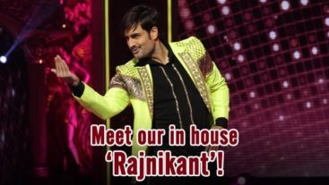Jhalak Reloaded Exclusive: Meet our in house 'Rajnikant' !