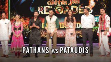 Jhalak Reloaded: PATHANS V/S PATAUDIS