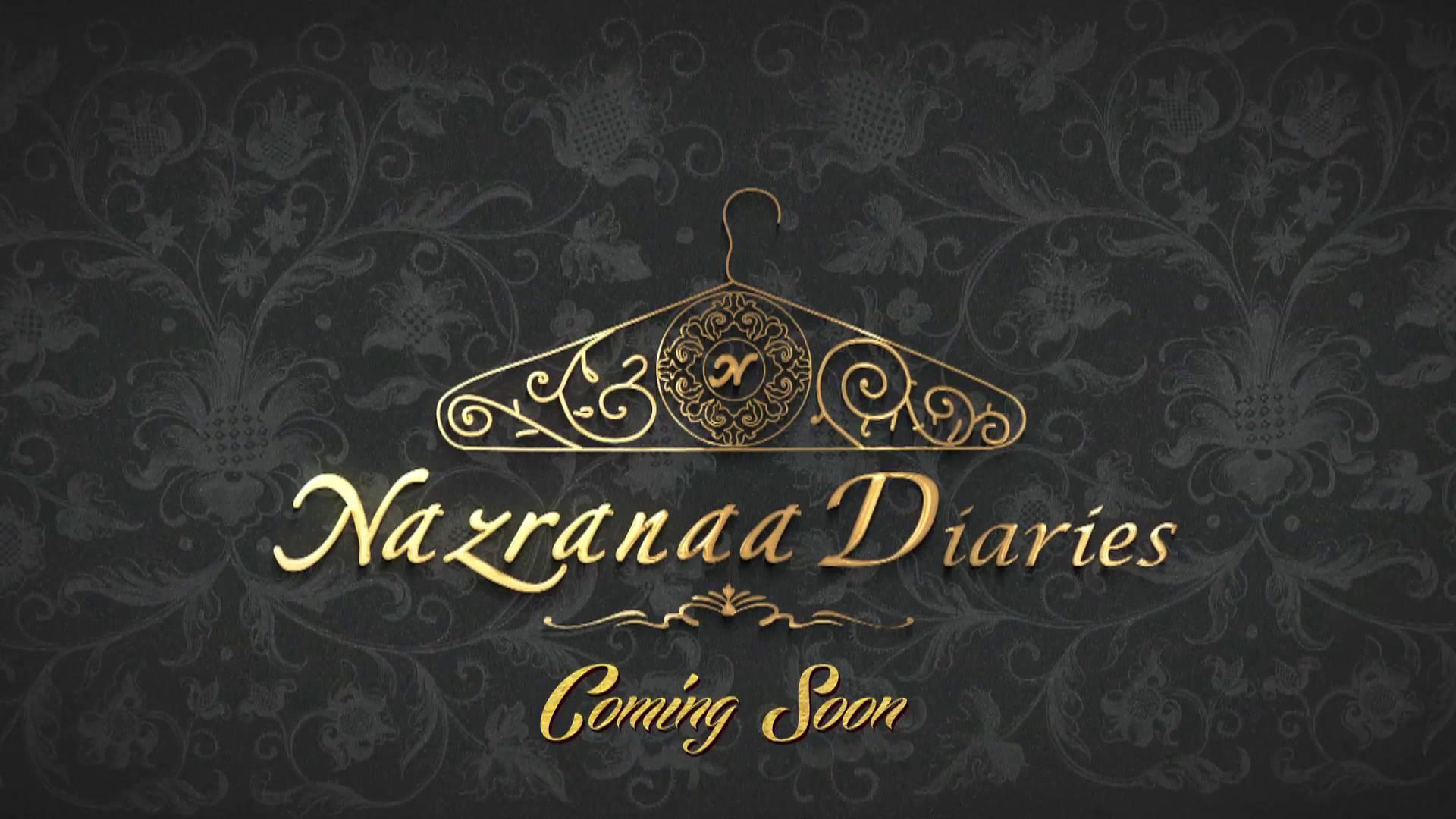 Nazrana Diaries