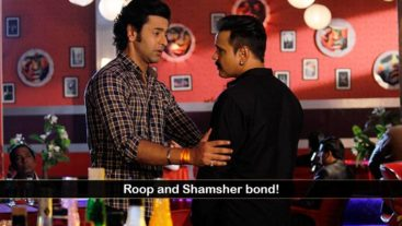 Roop and Shamsher bond!