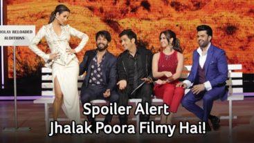 Spoiler Alert: Jhalak Poora Filmy Hai!