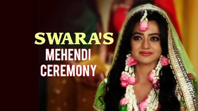 Swaragini, Spoiler: Celebrations in Swara's Mehendi Ceremony