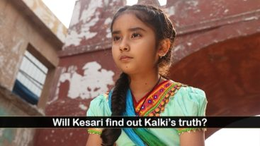 Kalki has a plan for Kesa...