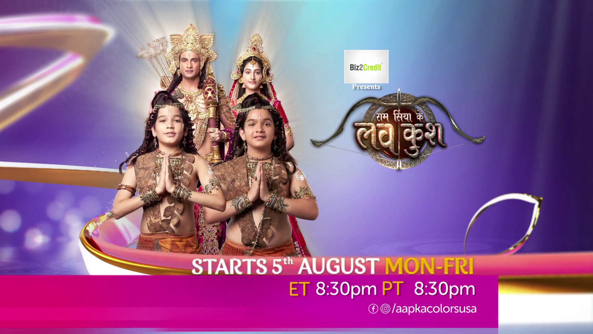 Luv Kush Starts On 5th Aug Mon-Fri 8:30 PM ET/PT only on Aapka Colors !