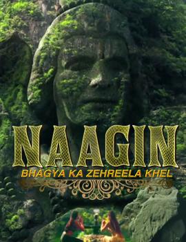 Naagin – bhagya ka zehrila khel