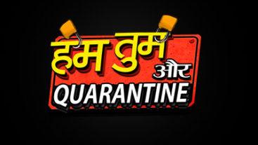 Hum tum aur Quarantine