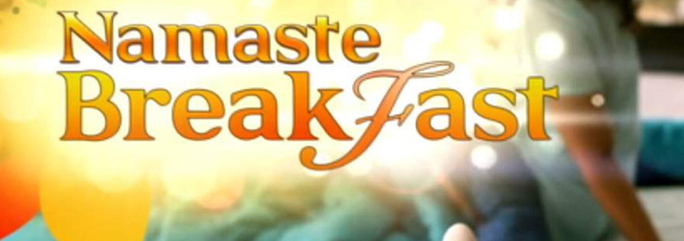 Namastey Breakfast