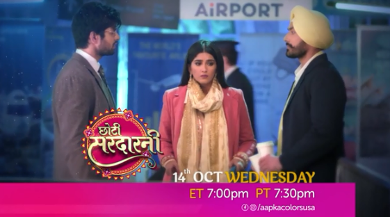 Watch Choti Sarrdaarani 14th Oct, 7 PM ET/ 7:30 PM PT on Aapka Colors US!