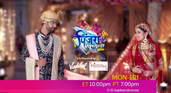 Watch Pinjara Khubsurti Ka Mon-Fri 10 PM ET/ 7 PM PT on Aapkacolors USA!