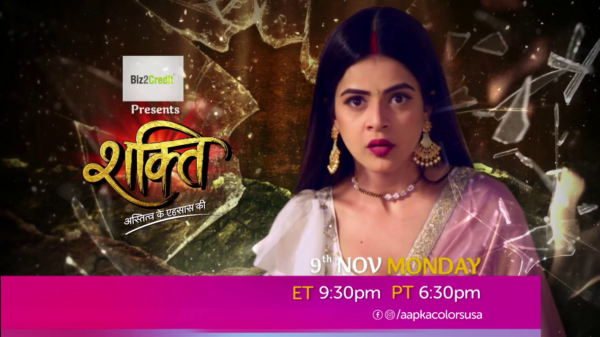 Watch Shakti Mon-Fri 9:30 PT ET 10:30 PM PT on Aapka Colors US!