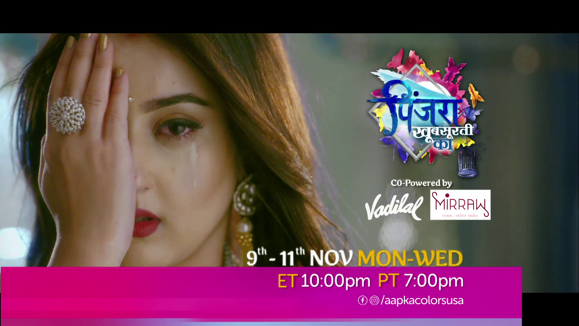 Watch Pinjra Khoobsurti Ka Mon-Fri 10:00 PM ET/ 7:00 PM PT