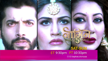 Naagin 5 Sat-Sun ET 9:30 PM PT 10:30 PM on Aapka Colors USA