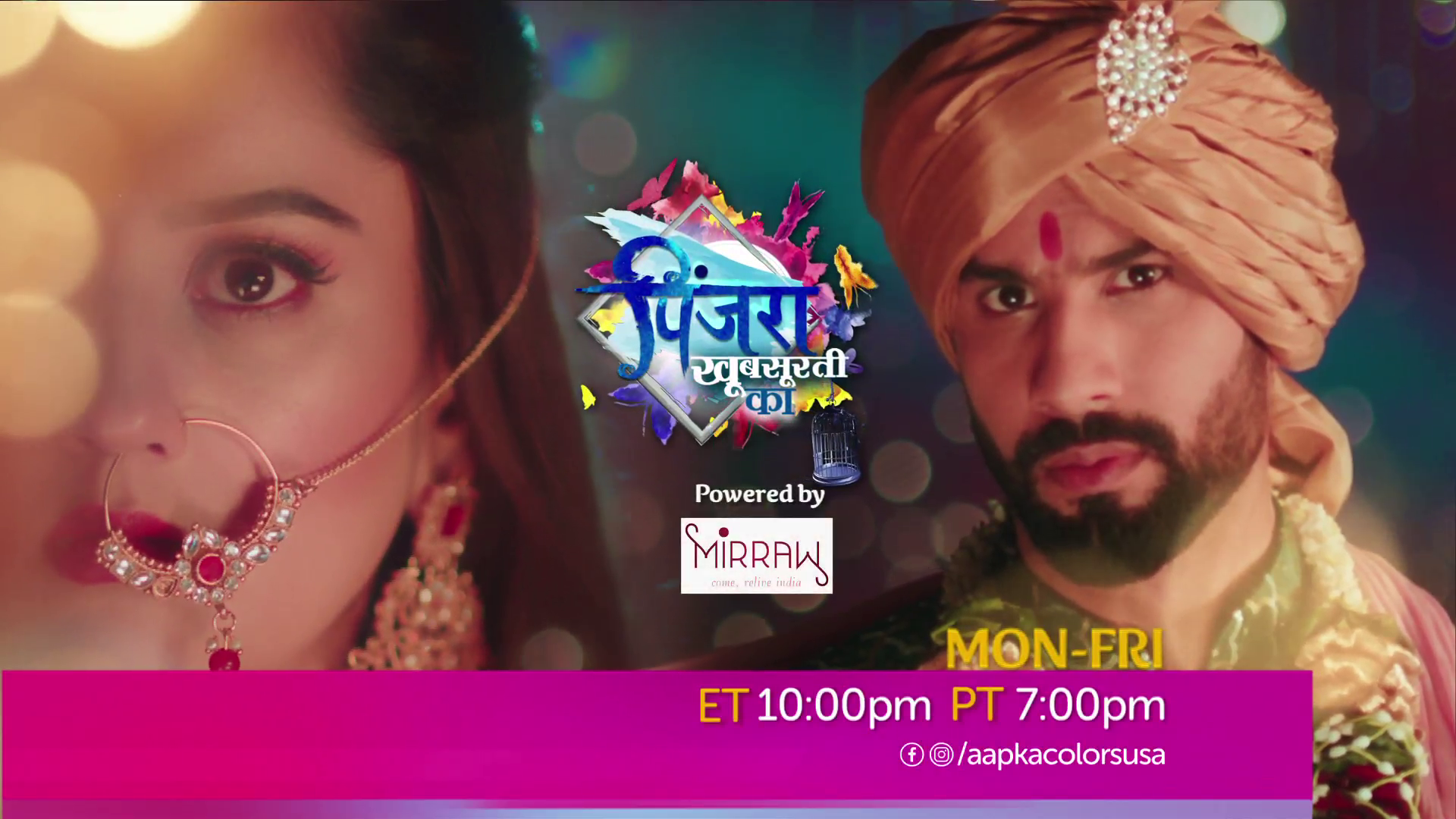 Watch Pinjara Khubsurti Ka Mon-Fri at 10:00pm ET / 7:00pm PT