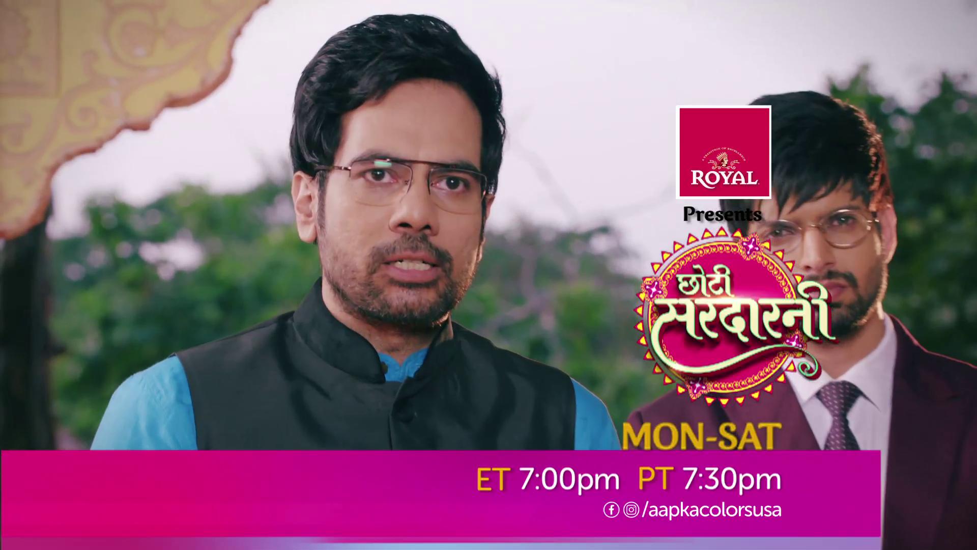 Watch Choti Sarrdaarni Mon-Sat 7:30 PM ET/PT