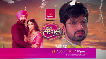 Watch Choti Sarrdaarni 7th Dec Monday ET 7:00pm PT 7:30pm