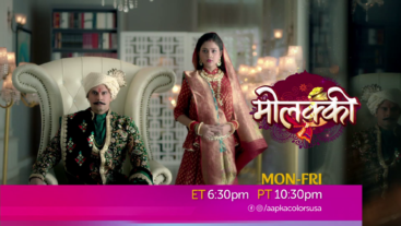 Molkki Mon-Fri 6:30pm ET 10:30pm PT on Aapka Colors!