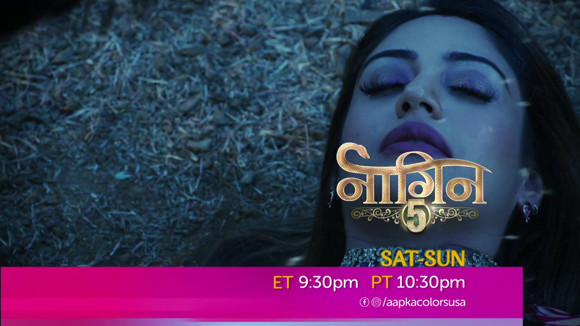 Watch Naagin Sat-Sun ET 9:30pm PT 10:30pm