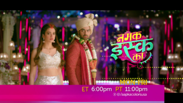 Watch Namak Issk Ka Mon-Fri ET 6:00pm PT 11:00pm
