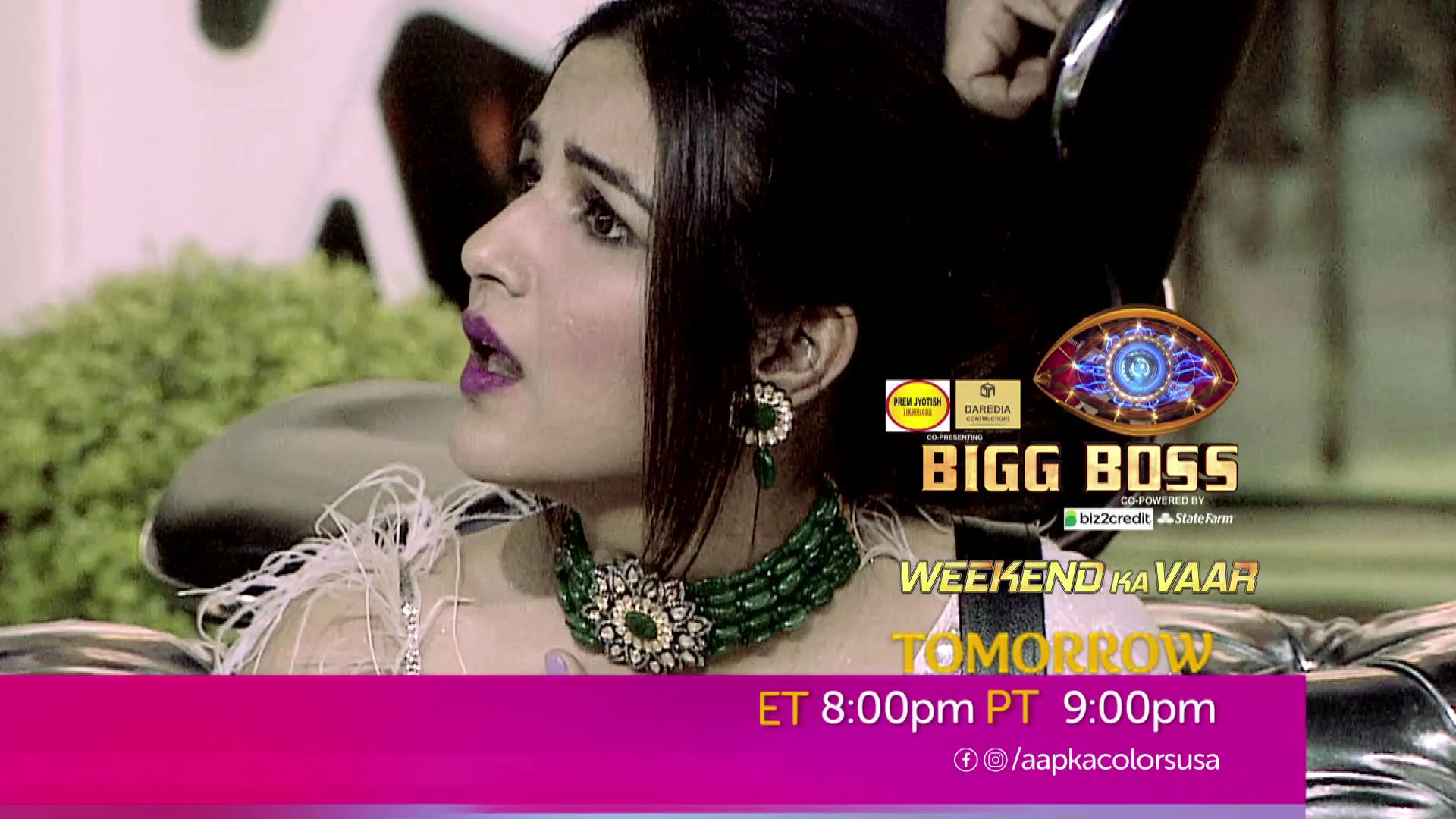 Watch Bigg Boss Weekend Ka Vaar Sat-Sun ET 8:00pm  PT 9:00pm on Aapka Colors