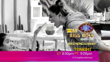 Watch Bigg Boss Every day at ET 8:00pm PT 9:00pm on Aapka Colors