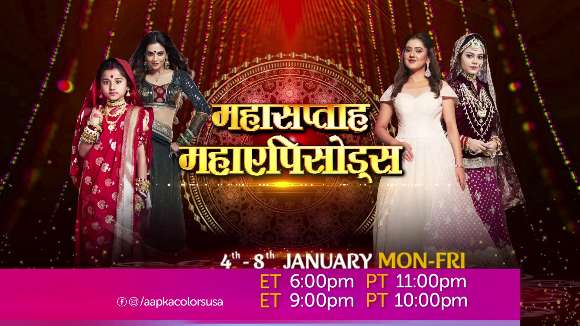 Maha Saptaah Maha Episode 4 Jan-8 Jan Mon-Fri on Aapka Colors