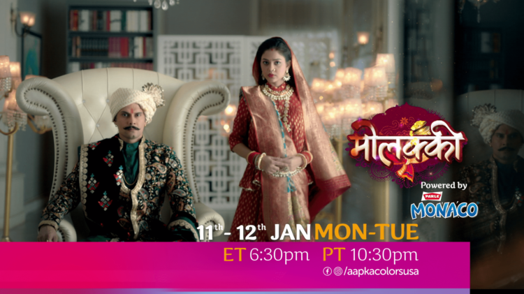 Watch Molkki 11th-15th Jan Mon-Tue at ET 6:30pm PT 10:30pm on Aapka Colors
