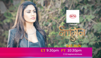 Watch Naagin Sat-Sun at ET 9:30pm PT 10:30pm on Aapka Colors