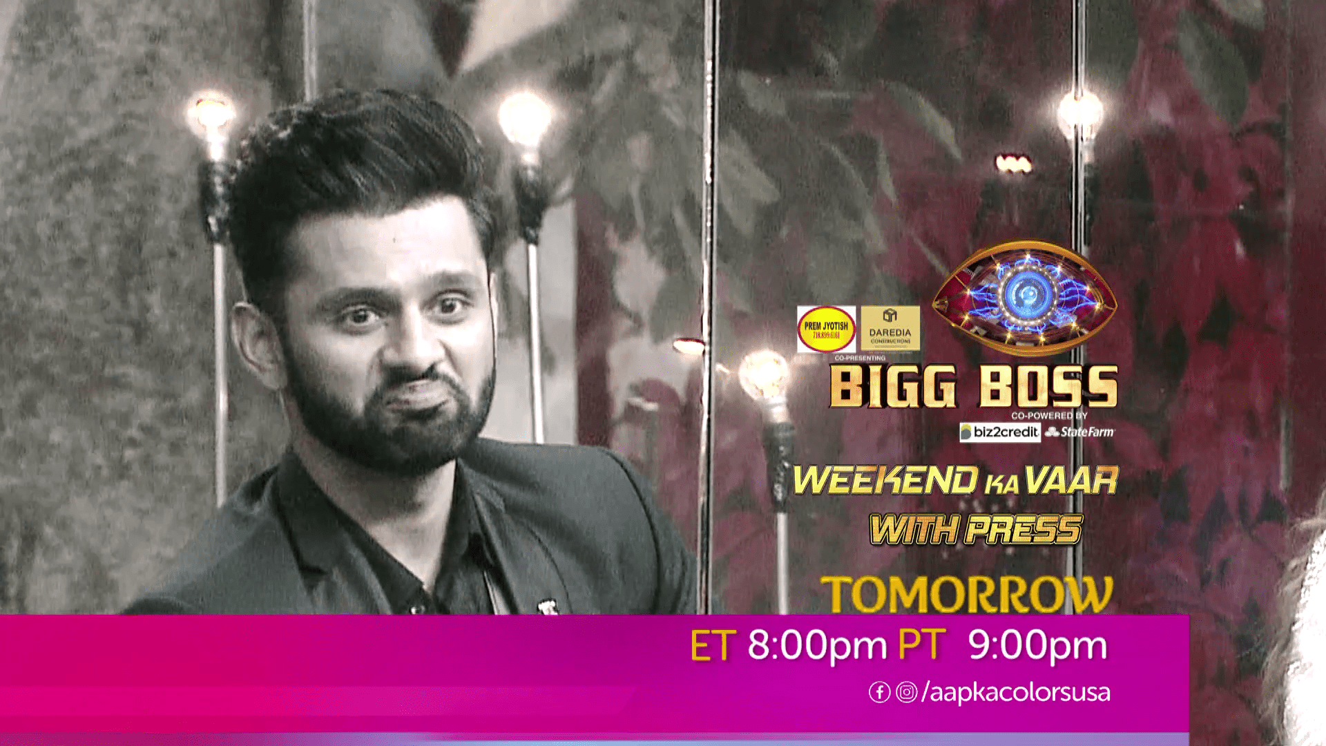 Watch Bigg Boss Tomorrow at ET 8:00pm PT 9:00pm on Aapka Colors