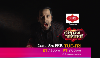Watch Ishq Mein Marjawan 2nd-5th Feb Tue-Fri at  ET 7:30pm  PT 8:00pm on Aapkacolors