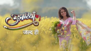 Udaariyaan Jald hi aa rahe hain Aapka Colors par
