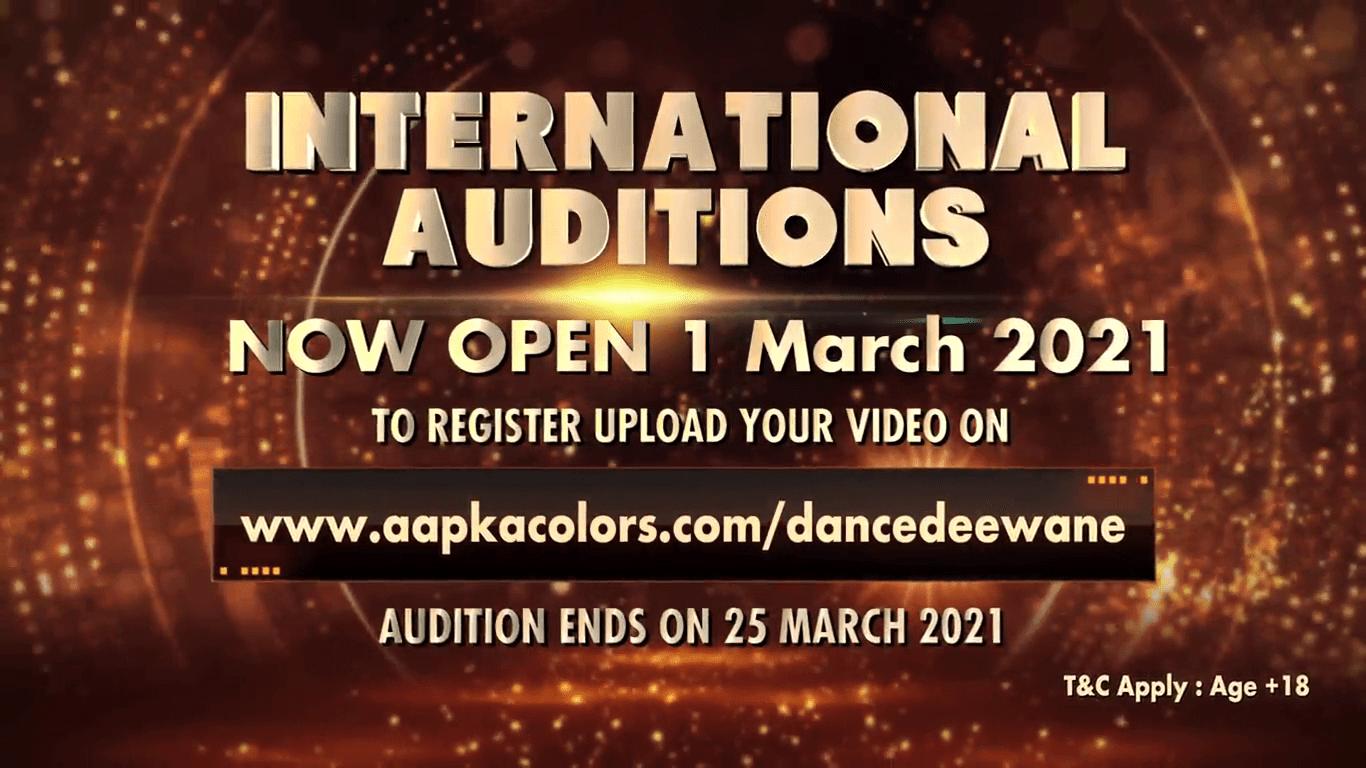 Dance Deewane International Auditions Now Open 1 Match 2021, To register Upload Your Video on www.aapkacolors.com/dancedeewane