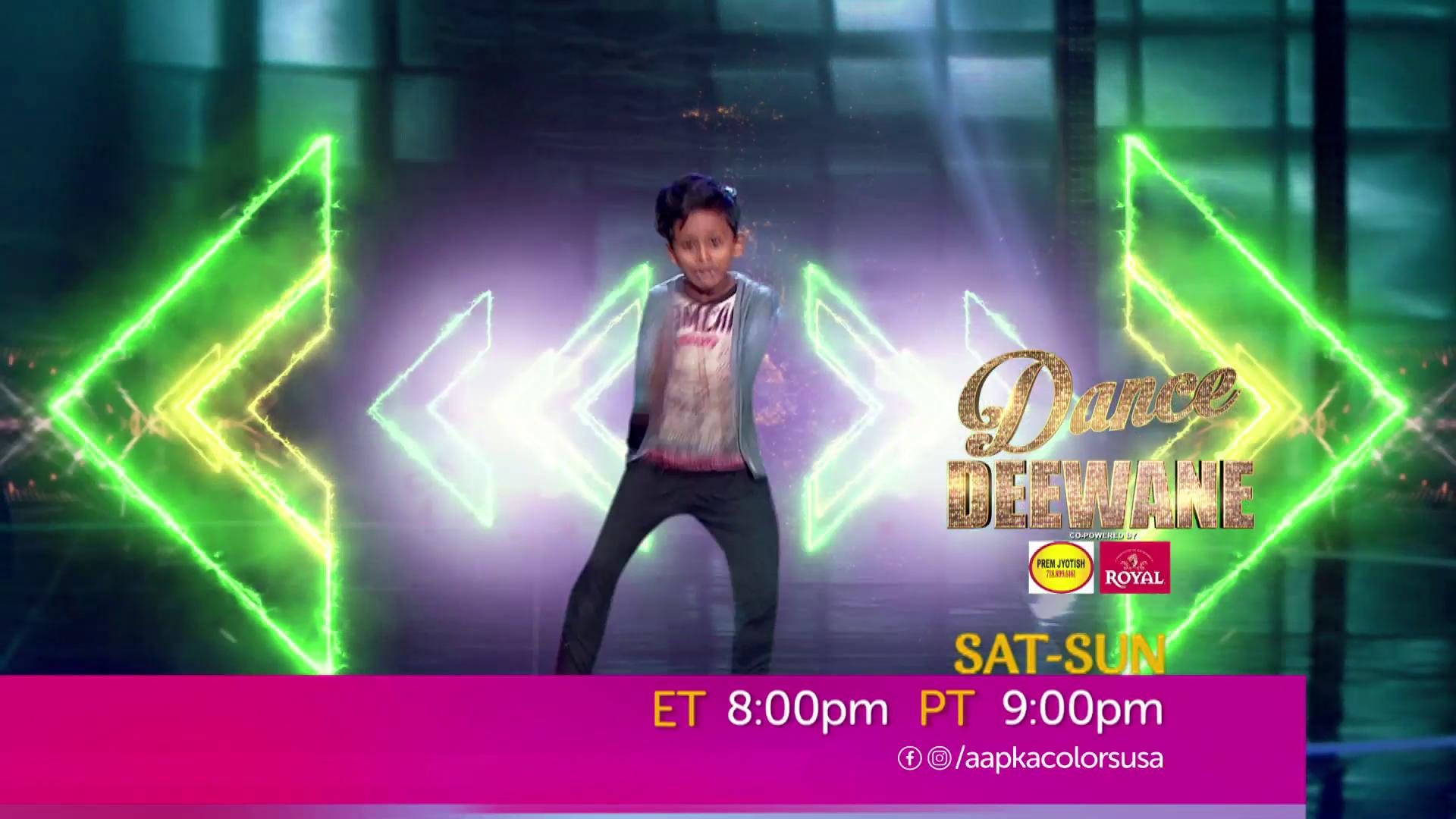Watch Dance Deewane Sat-Sun ET 8:00pm PT 9:00pm on Aapkacolors