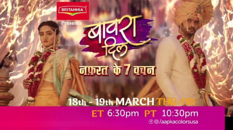 Watch Bawara Dil Mon-Fri ET 6:30pm PT 10:30pm on Aapka Colors
