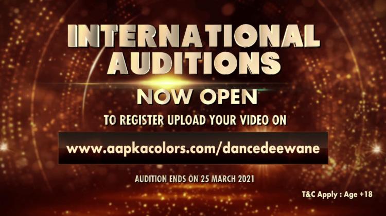 Dance Deewane International Auditions Now Open To register Upload Your Video on www.aapkacolors.com/dancedeewane/