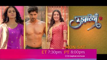 Watch Udaariyaan Mon-Sat at ET 7:30pm PT 8:00pm on Aapka Colors
