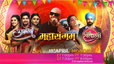 Dekhiye Mahasangam 19th April, Monday ko ET 7:00pm PT 7:30pm Aapka Colors par!