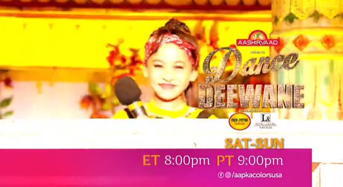 Dance Deewane 3   Sat-Sun ET 8:00pm PT 9:00pm   Aapka Colors