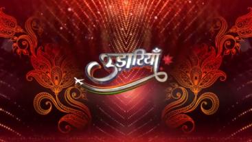 Udaariyaan Mon-Sat at 7:00pm on Colors Tv
