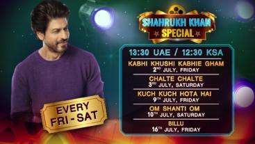 Shahrukh Khan Special Movies Every Fri-Sat @13:30 UAE / 12:30 KSA