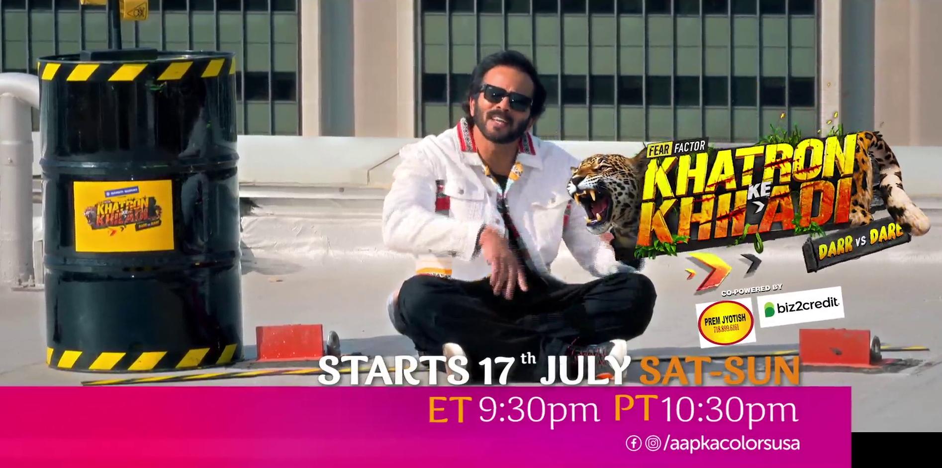 Khatron Ke Khiladi 11, Starts 17th July Sat-Sun ET 9:30pm PT 10:30pm on Aapka Colors
