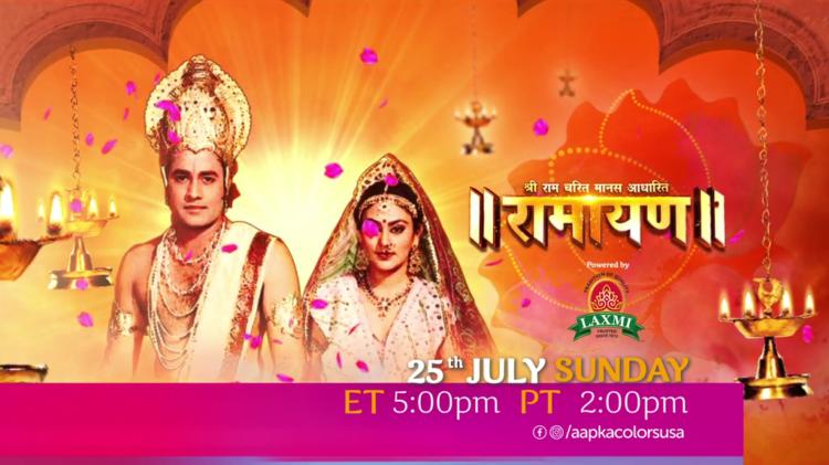 Ramayan 25th Jul, Sunday ET 5:00pm PT 2:00pm