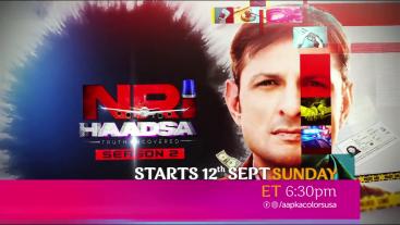 NRI Haadsa Season 2 | Starts 12th Sept, Sunday ET 6:3pm | Aapka Colors