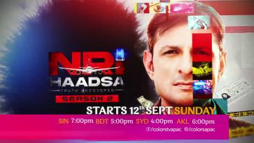 NRI Haadsa Season 2 | Starts 12th Sept, Sunday 7:00pm | Colors Tv