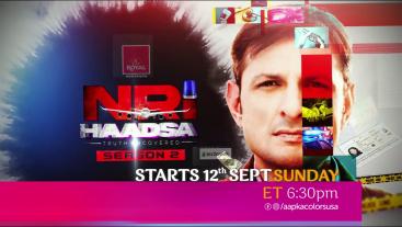 NRI Haadsa Season 2, Starts 12 Sept Sunday ET 6:30pm on Aapka Colors